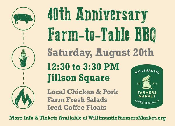 Willimantic Farmer's Market 40th